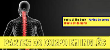 Aprenda as partes do Corpo em Inglês com a pronúncia escrita IUPI