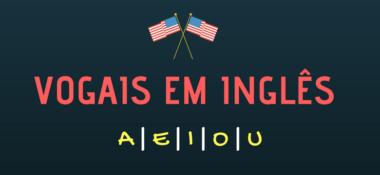 Vogais em Inglês